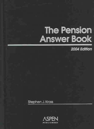 The Pension Answer Book, 2004 Edition