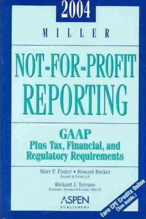2004 Miller Not for Profit Reporting