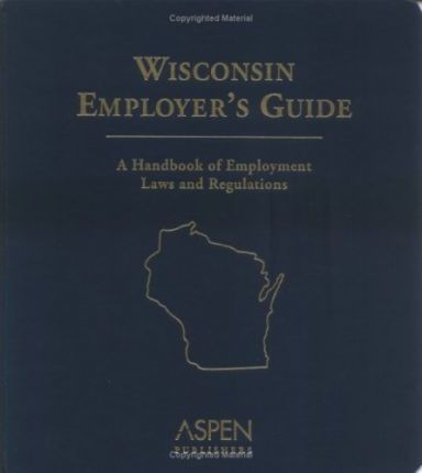 Wisconsin Employer's Guide