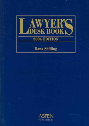 Lawyer's Desk Book, 2004 Edition