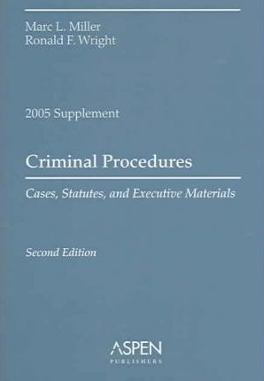 Criminal Procedures, 2005 Case Supplement