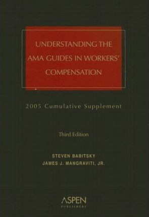 Understanding the AMA Guides in Workers' Compensation