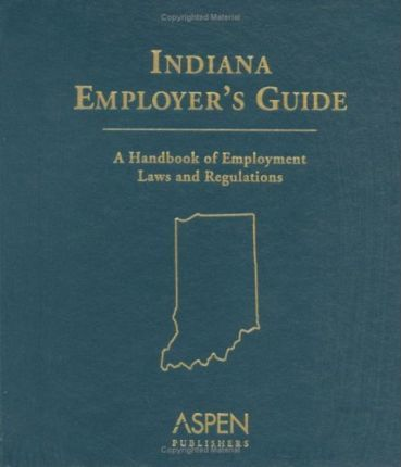 Indiana Employer's Guide