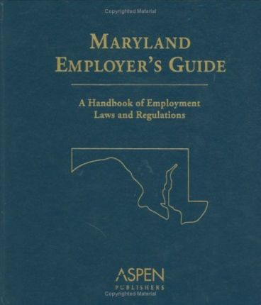 Maryland Employer's Guide