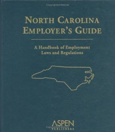 North Carolina Employer's Guide