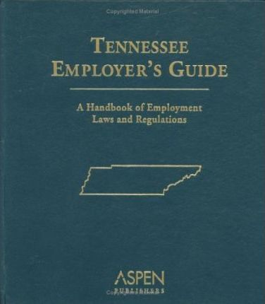 Tennessee Employer's Guide
