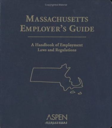 Massachusetts Employer's Guide