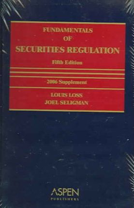 Fundamentals of Securities Regulation Supplement 2006