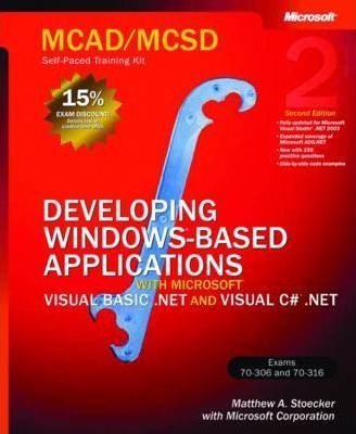 Developing Windows (R)-Based Applications with Microsoft (R