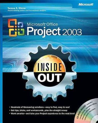 Microsoft Office Project 2003 Inside Out : Teresa Stover