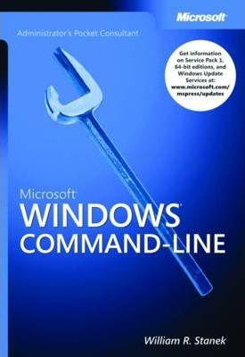 Microsoft Windows Command-line Administrators Pocket Consultant
