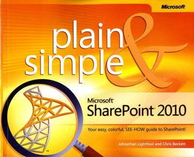 Microsoft SharePoint 2010 Plain & Simple