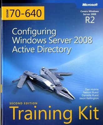Configuring Windows Server (R) 2008 Active Directory (R) (2nd Edition)