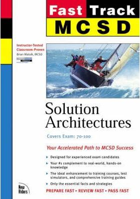 MCSD Fast Track: Solution Architectures