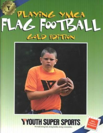 Playing YMCA Flag Football, Gold Edition