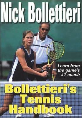 uk cheap sale arrives pick up Bollettieri's Tennis Handbook : Nick Bollettieri : 9780736040365