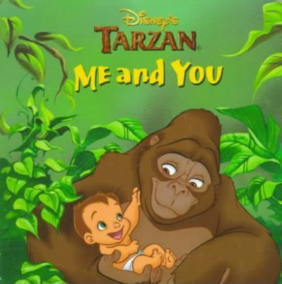 Tarzan Me and You