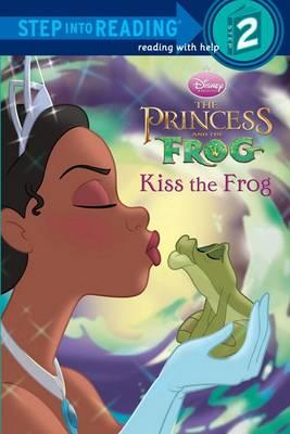 Kiss the Frog (Disney Princess and the Frog)