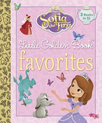 Sofia The First Little Golden Book Favorites Disney Junior Sofia