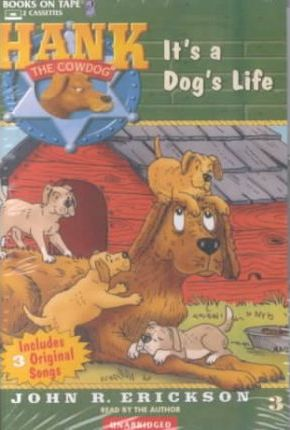 It S A Dogs Life Books On Tape 9780736668927