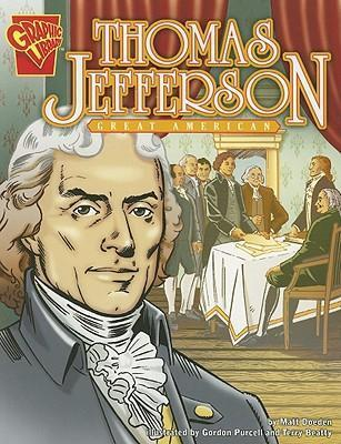 Thomas Jefferson: Great American (Graphic Biographies)