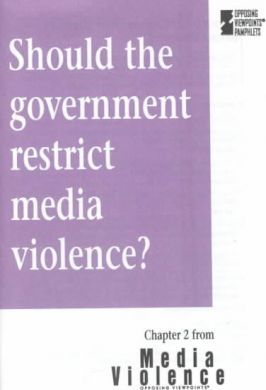 Should the Government Restrict Media Violence?