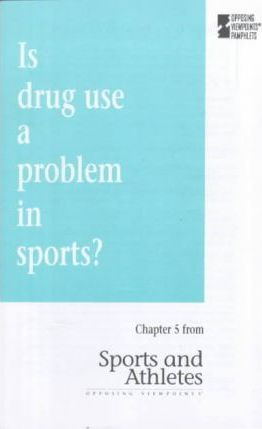 Is Drug Use a Problem in Sports?