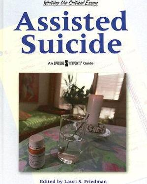 Types Of English Essays Assisted Suicide  An Opposing Viewpoints Guide English Essay Introduction Example also Essay On English Language Assisted Suicide  Lauri S Friedman   Essay About Learning English Language