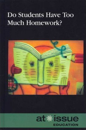 do students have too much homework judeen bartos
