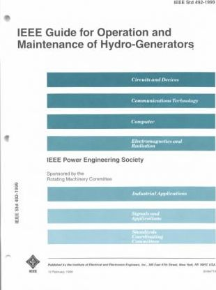 492-1999 IEEE Guide for Operation and Maintenance of Hydro-Generators