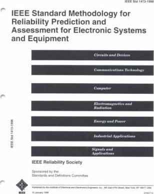 1413-1998 IEEE Standard Methodology for Reliability Prediction and Assessment for Electronic Systems and Equipment