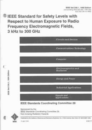 C95.1-1999 Edition IEEE Standard for Safety Levels with Respect to Human Exposure to Radio Frequency Electromagnetic Fields, 3 Khz to 300 Ghz
