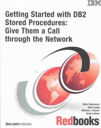Getting Started With DB2 Stored Procedures