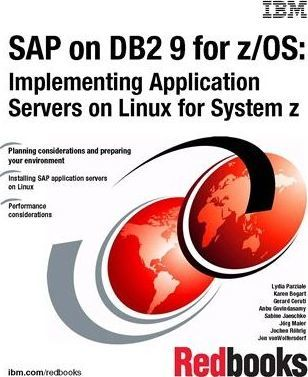 SAP on DB2 9 for Z/OS  Implementing Application Servers on Linux for System Z