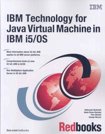 IBM Technology for Java Virtual Machine in IBM I5/OS