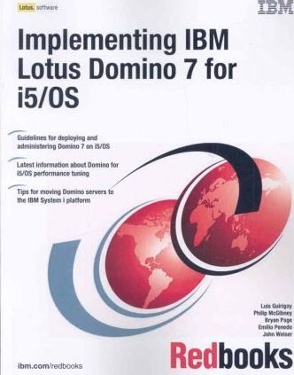 Implementing IBM Lotus Domino 7 for I5/OS