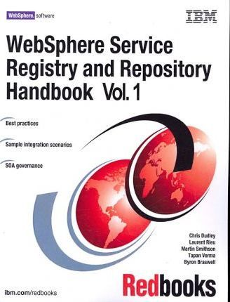 Websphere Service Registry and Repository Handbook
