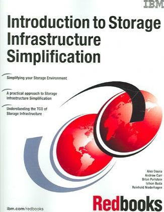 Introduction to Storage Infrastructure Simplification