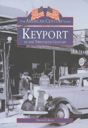 Keyport in the 20th Century