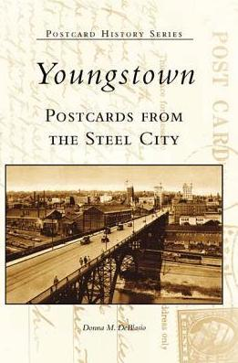 Youngstown:: Postcards from the Steel City
