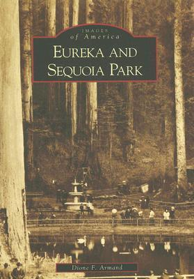 Eureka and Sequoia Park