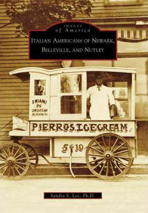 Italian Americans of Newark, Belleville, and Nutley