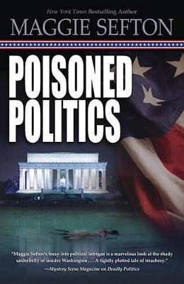 Poisoned Politics: Poisoned Politics Book 2