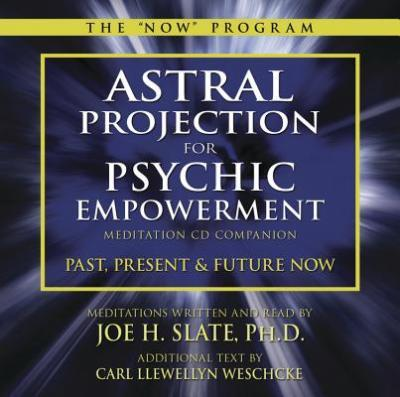 Astral Projection for Psychic Empowerment Meditation CD Companion