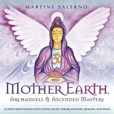 Mother Earth, Archangels & Ascended Masters : Martine