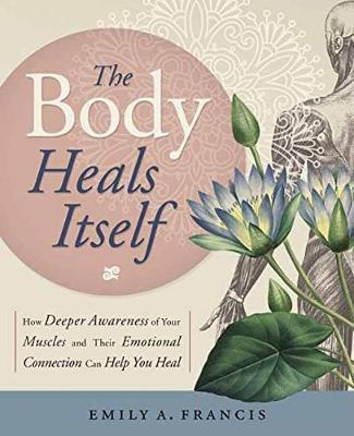Image result for the body heals itself by emily francis