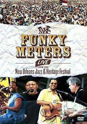 The Funky Meters Live from the New Orleans Jazz & Heritage Festival
