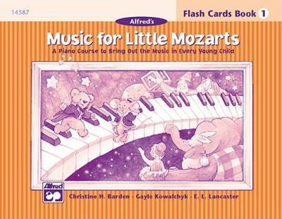 Music for Little Mozarts Flash Cards : A Piano Course to Bring Out the Music in Every Young Child (Level 1), Flash Cards