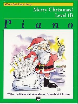 Alfred's Basic Piano Library Merry Christmas!, Bk 1b