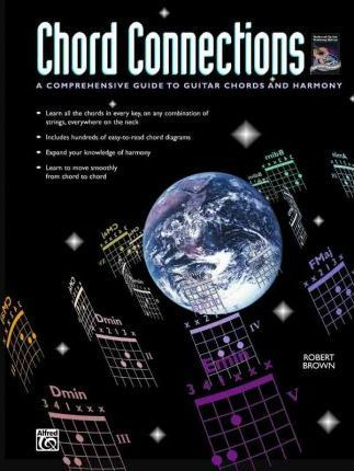 FREE< Chord Connections : A Comprehensive Guide to Guitar Chords and ...